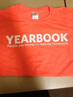 Yearbook T-shirt. Love this.
