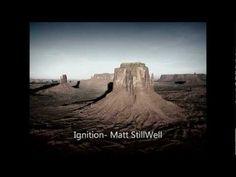 """Ignition"" -Matt Stillwell"