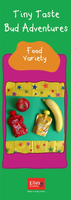 One of the simplest ways to introduce new food to your little one is through different types of food he or she already likes!   Does your child like bananas or apples? Why not introduce them to other Ella's yellow and red pouches! They are more likely to accept it because they are the same color. #TinyTasteBudAdventures #TTBA   For more #EllasAdventures head here! http://ell.as/ai3uYo0