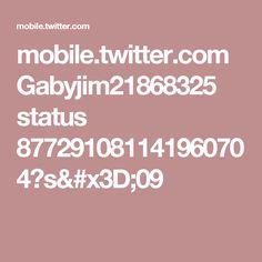 mobile.twitter.com Gabyjim21868325 status 877291081141960704?s=09
