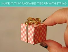 Make It: Tiny Packages Tied up with String