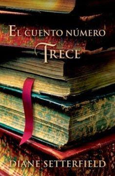 Devoradora de libros: El cuento número trece - Diane Setterfield