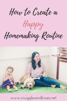 How to Create a Happy Homemaking Routine