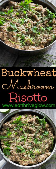 Easy buckwheat mushroom risotto recipe that's also vegan and gluten-free! Also learn about the health benefits of buckwheat groats.