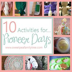 Sweet Pea Family Tree: 10 Activities for Pioneer Days