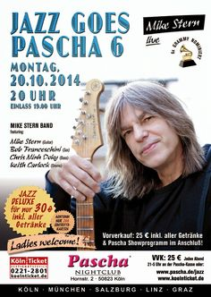 Pascha Entertainment: JAZZ GOES PASCHA 6 mit MIKE STERN BAND Tickets Köl...