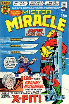 Mister  Miracle  #  2  ( June 1971 )  --  first appearance  of  Doctor  Bedlam  and Granny  Goodness.
