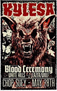 Kylesa - Blood Ceremony - White Hills - Lazer/wulf