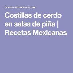 Costillas de cerdo en salsa de piña   Recetas Mexicanas