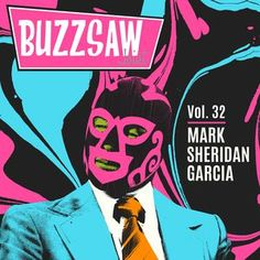 Buzzsaw Joint Vol 32 (Mark Sheridan Garcia) Vinyl Collectors, Rock N Roll, Dj, Fictional Characters, Rock And Roll, Fantasy Characters