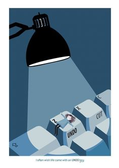 "I wish life came with an ""undo"" key (want this print - teconlene on etsy)"