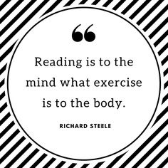"""""""Reading is to the mind what exercise is to the body."""" - Richard Steele #goffstown #goffstownnh #goffstownlibrary #librariesofinstagram #booklove #reading #readmore #booklover #newengland #bookish #quotes #quotestoinspire"""
