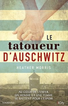 Buy Le tatoueur d'Auschwitz by Heather Morris and Read this Book on Kobo's Free Apps. Discover Kobo's Vast Collection of Ebooks and Audiobooks Today - Over 4 Million Titles! Free Reading, Reading Lists, Books To Read, My Books, Heather Morris, Mary Morris, Online Library, Lus, Lectures