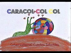 ▶ CUENTOS INFANTILES - Caracol Col Col - AUTOESTIMA - YouTube
