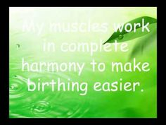 Hypnobirthing Affirmations and Visualisations 2 - YouTube. Learn more about HypnoBirthing classes in Montreal http://www.hypnobirthingcanada.com/