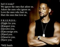 Will Smith quote about friendship