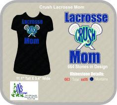 Crush Lacrosse Mom T-shirt