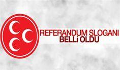 MHP'nin referandumda kullanacağı slogan belli oldu