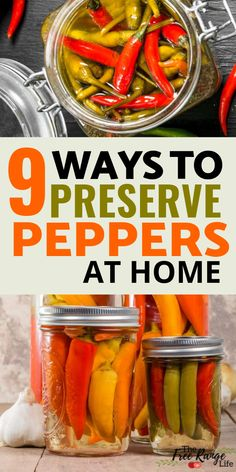 Food Preservation | How to Preserve Peppers for later by freezing, canning, pickling, and dehydrating