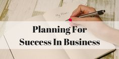 Planning For Success In Business - Mark Nelson Online http://marknelsononline.com/planning-for-success-in-business/?utm_campaign=crowdfire&utm_content=crowdfire&utm_medium=social&utm_source=pinterest