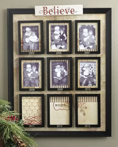 Santa pics over the years....love it.  What a great way to watch a child grow AND have a cute decoration to hang up each Christmas!