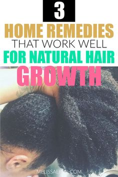 Easy to follow home remedies for natural hair growth. Read more on the blog. #remedies Natural Hair Growth Remedies, Natural Hair Growth Tips, Natural Hair Regimen, How To Grow Natural Hair, Natural Hair Updo, Home Remedies For Hair, Hair Growth Oil, Natural Hair Care, Natural Hair Styles