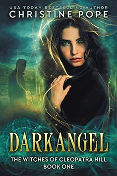 Darkangel (The Witches of Cleopatra Hill Book 1) Dark Val... https://www.amazon.com/dp/B00JDSY9UM/ref=cm_sw_r_pi_awdb_x_XLQ3yb3QAS8MF