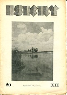 """Iskry No. 20, 19.05.1934, Y. XII Photograph on the cover by Jan Bułhak """"Jezioro Wigry"""""""
