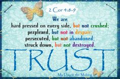 2 corinthians 4:8-9 DO NOT DOUBT GOD