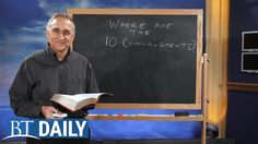 BT Daily: Where Are the 10 Commandments?