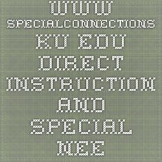 www.specialconnections.ku.edu direct instruction and special needs