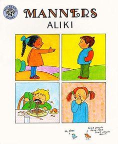 Manners by Aliki http://www.amazon.com/dp/0688045790/ref=cm_sw_r_pi_dp_-BLjwb14SCH1V