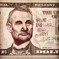 Five dollar Bill Murray - Imgur
