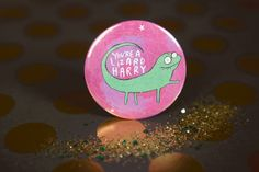 You're a lizard Harry - Harry Potter inspired - 55mm - Badge - Pocket Mirror - Magnet - Keyring