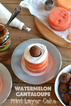 Watermelon Cantaloupe Mini Layer Cake. 1 small seedless watermelon  1 cantaloupe  1 can full fat coconut milk, refrigerated overnight  1 tsp vanilla extract  1/4 cup  Kiwi Mango Tropical Fusion preserves (or any of your favorite preserves) raw brownie bites, for garnish