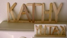 Making your name - use craft sticks to make names, glue to a base & you have a fun keepsake & some hands on learning too!