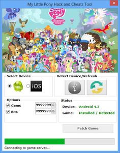 My Little Pony Hack Tool (Android/iOS)   My Little Pony Hack Tool(Android/iOS)  We want to present you an amazing tool calledMy Little Pony Hack Tool.With ourMy Little PonyTraineryou canget unlimited Gems and Bits.Our soft works on allAndroidand iOS devices. It does not require any jailbreak or root. OurMy Little PonyCheatis very easy to use. Just Connect your device select the device check the optionsyou want to add click on the buttonPatch Gameand youre done!MoreoverMy Little Ponys…