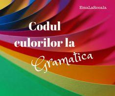 codul culorilor Grammar Games, Grammar Activities, Teaching Grammar, Romanian Language, Parts Of Speech, Organize