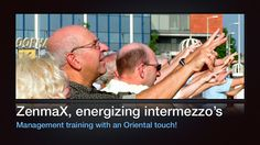 MartriX ZenmaX, management training with a feel of realness! by Ron Nansink via slideshare