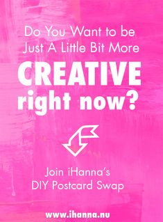 Join the DIY Postcard Swap by iHanna | Send your handmade postcards internationally - last chance to join