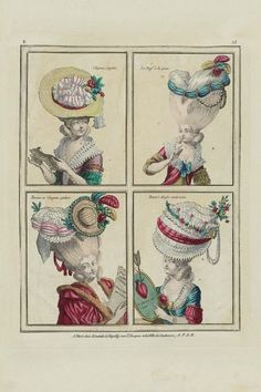 Gallerie des Modes, 1778. LOL! I love the girl on the bottom left with the teeny hat pinned to her giant hairstyle!