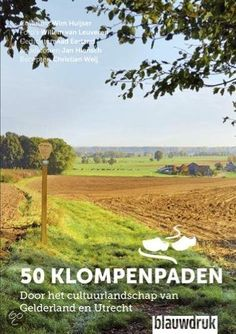 #50klompenpaden; nieuwe verrassende #wandelroutes door heel Nederland Hiking Routes, Hiking Trails, Go Outdoors, The Great Outdoors, Go Camping, Landscape Photos, Trekking, Netherlands, Holland
