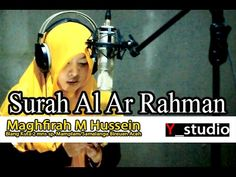 Maghfirah M Hussein Surat Ar Rahman Full (Official Video) HD - YouTube