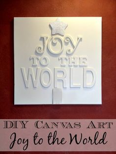 Deck your halls with this DIY Joy to the World Canvas{Tutorial} from Inspiration for Moms