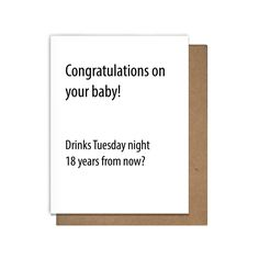 Funny New Baby Card - Drinks 18 Years From Now?