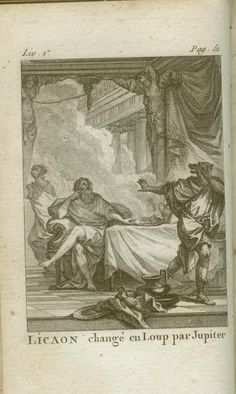 Lycaon changed into a wolf, Ovid's Metamorphoses, M. Renaud, 1787