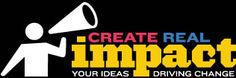 Scholarship opportunity for ages 14 to 22. Create Real Impact offers a $5,000 scholarship. Student must: Create an original work (video, music, creative writing, artwork) showcasing your idea for a SOLUTION to the very real problem of reckless and distracted driving. Due October 10th!
