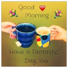 Good Morning Have a fantastic day coffee morning good morning morning quotes…