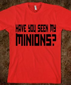 Have You Seen My Minions?