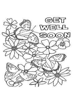 Flowers and Butterflies with Get Well Soon Message Kids